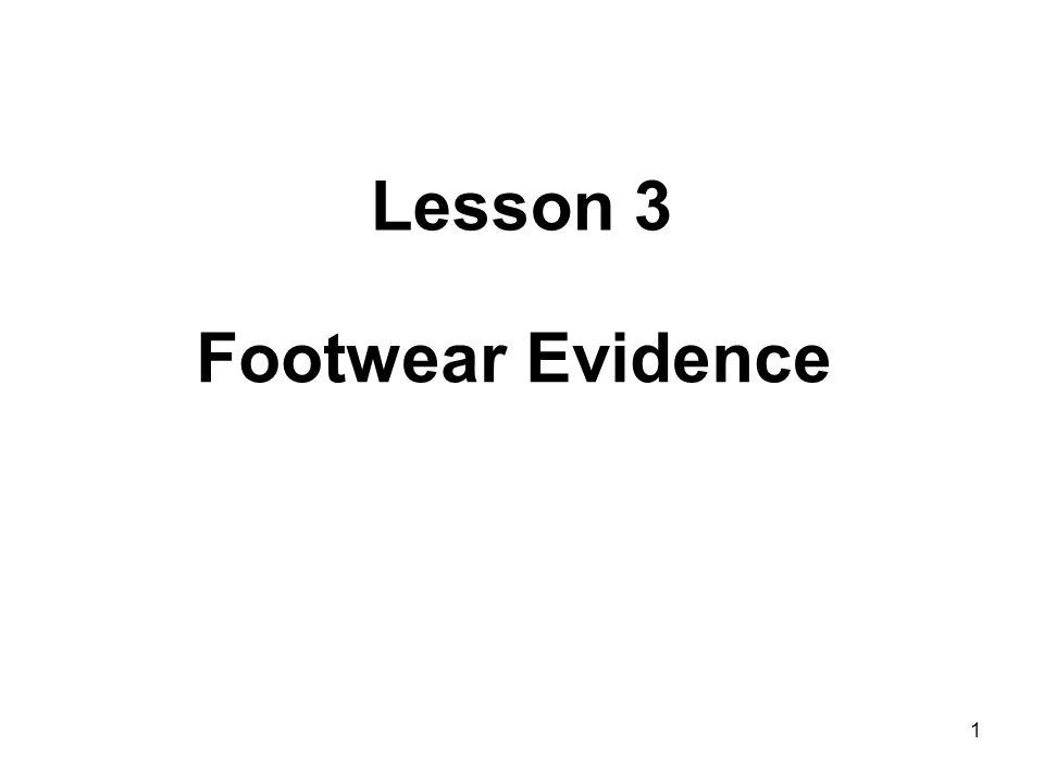 1 Lesson 3 Footwear Evidence