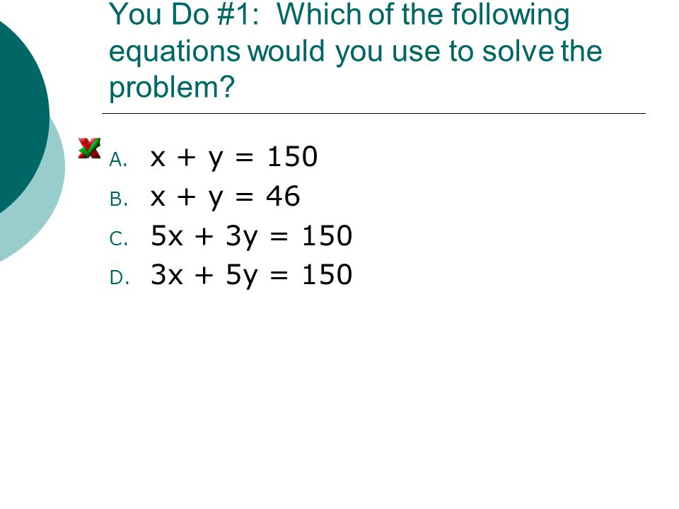 YOU DO #4 : Which of the following would be your variables.