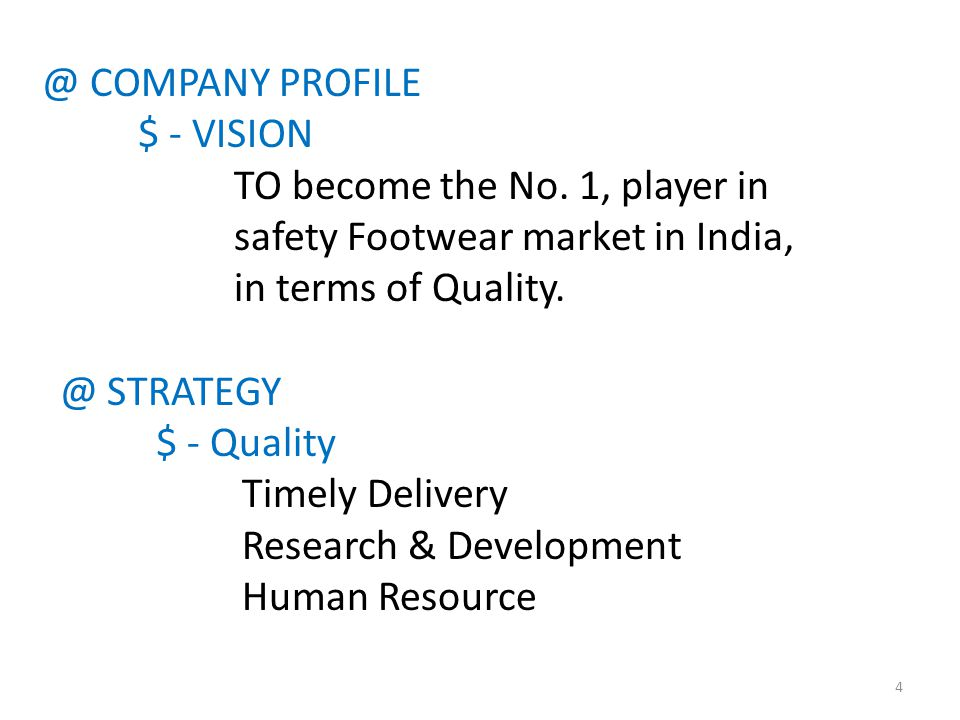 @ COMPANY PROFILE $ - VISION TO become the No.