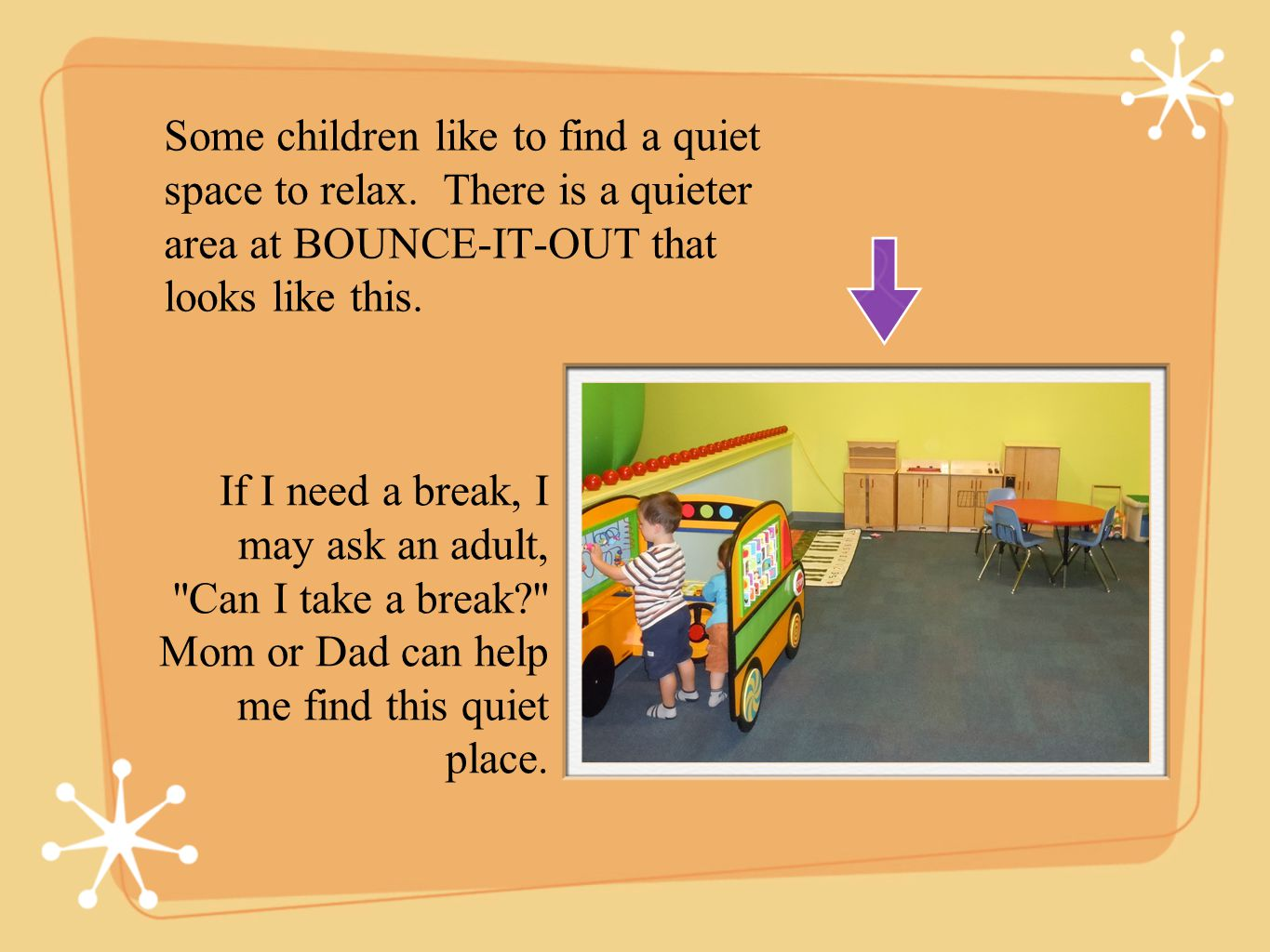 Some children like to find a quiet space to relax.