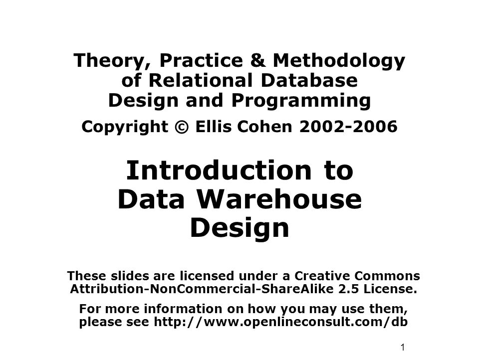42 © Ellis Cohen, 2003-2006 Data Mart Architectures Subset of Data Warehouse Meets needs of subgroup of users Top-down: –Extracted from Data Warehouse –Problem: early availability Bottom-up: –Built directly from staging area –Can be combined to form warehouse –Problem: Conformance.