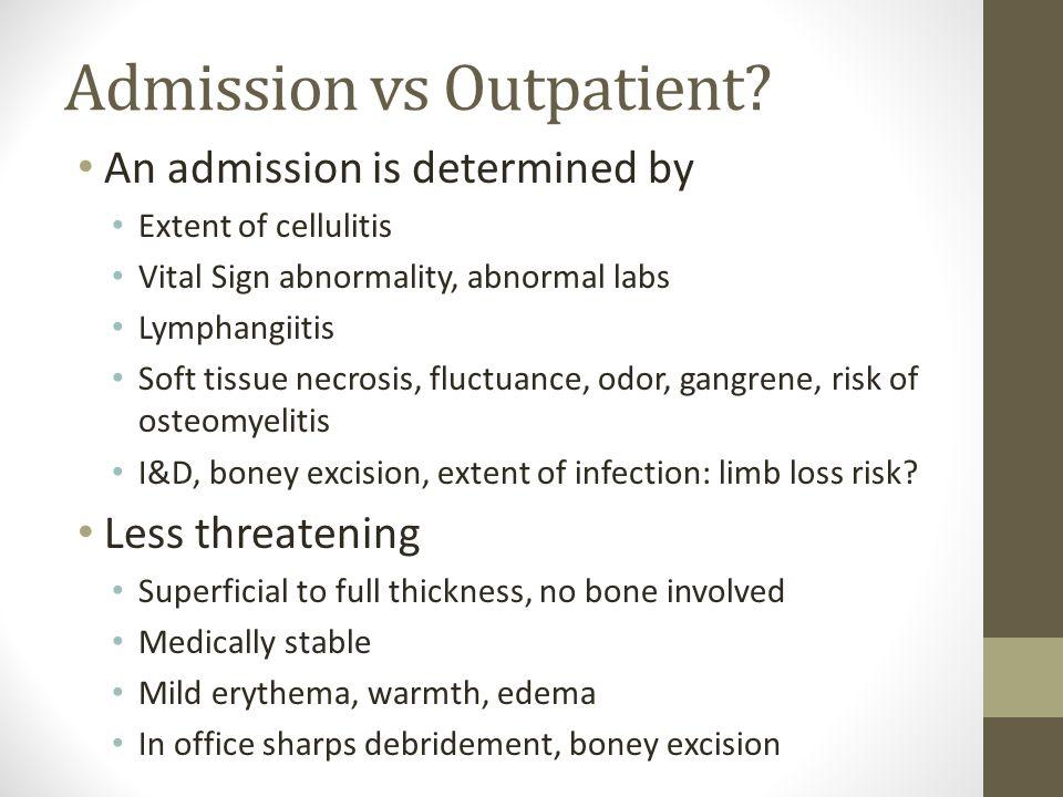 Admission vs Outpatient.