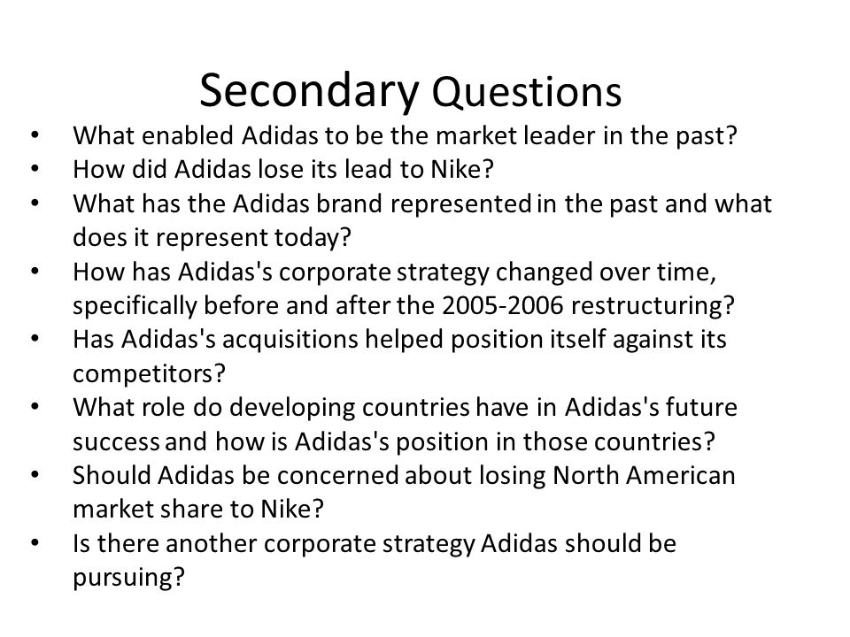Adidas Global Revenue Sources (2007) Conclusion – The majority of Adidass revenue streams are outside U.S.