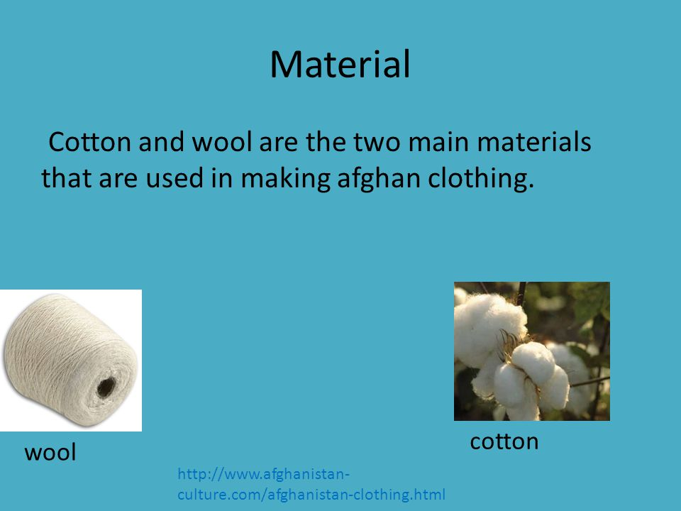Womens Clothing There are four main types of clothing that women in Afghanistan wear.