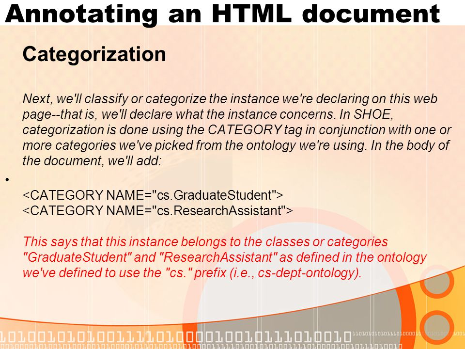 Annotating an HTML document Categorization Next, we ll classify or categorize the instance we re declaring on this web page--that is, we ll declare what the instance concerns.