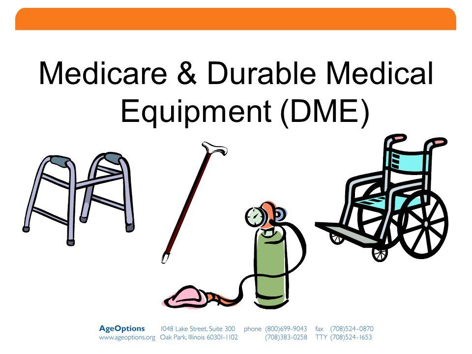 10 Medicare & Durable Medical Equipment (DME)