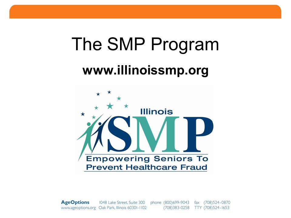 6 The SMP Program www.illinoissmp.org