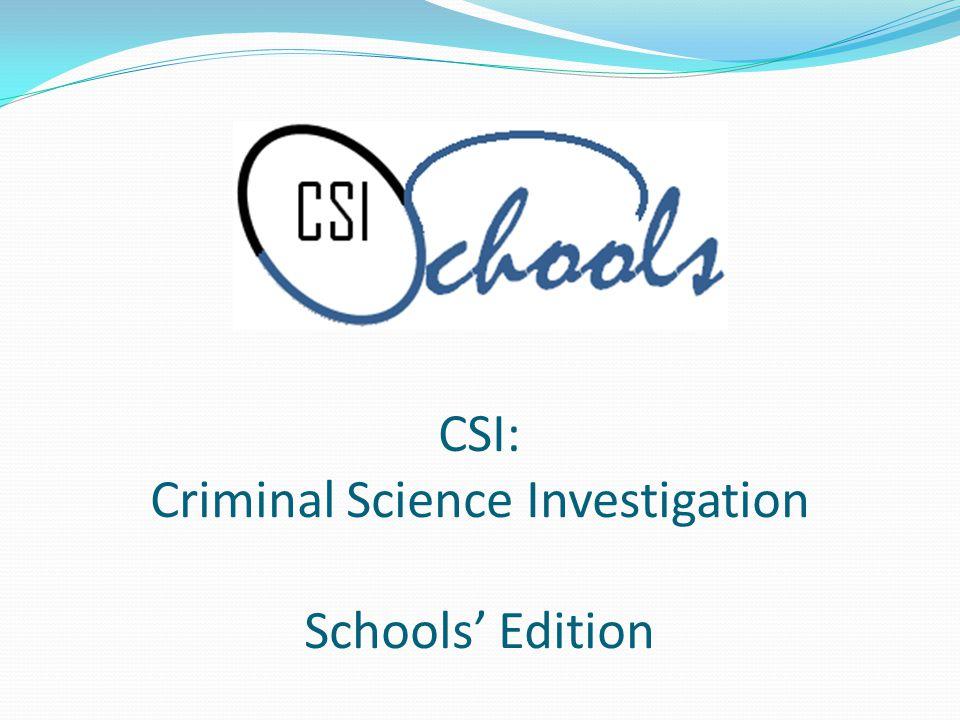 CSI: Criminal Science Investigation Schools Edition
