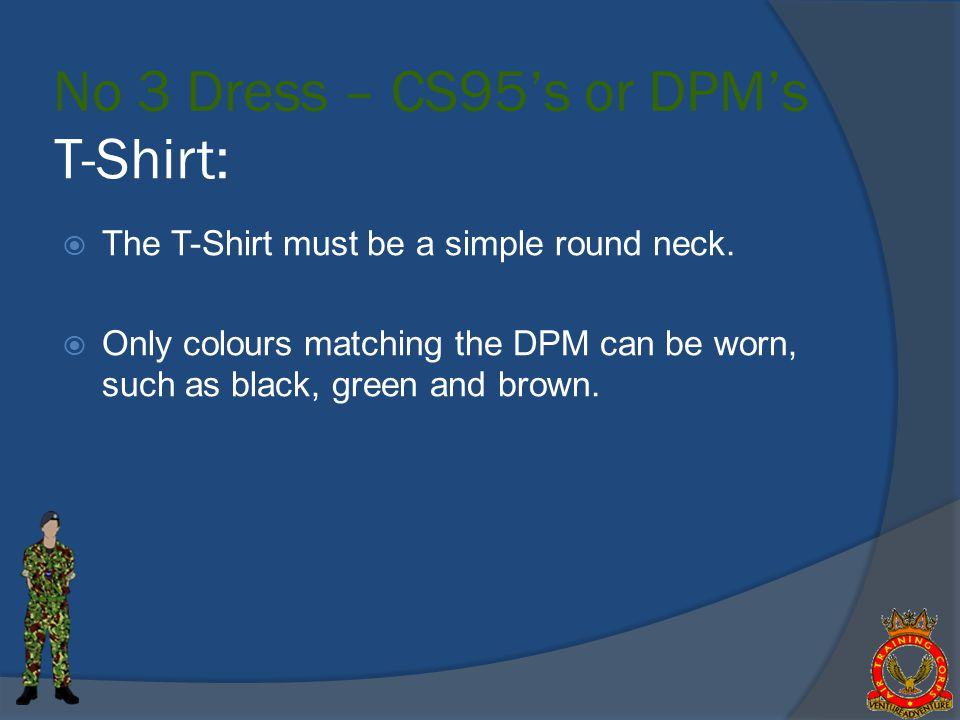 T-Shirt: The T-Shirt must be a simple round neck.