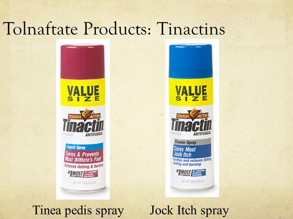 Tolnaftate Products: Tinactins Tinea pedis spray Jock Itch spray