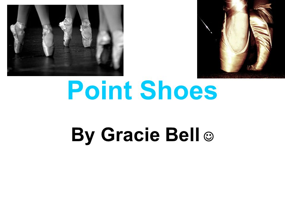 Point Shoes By Gracie Bell