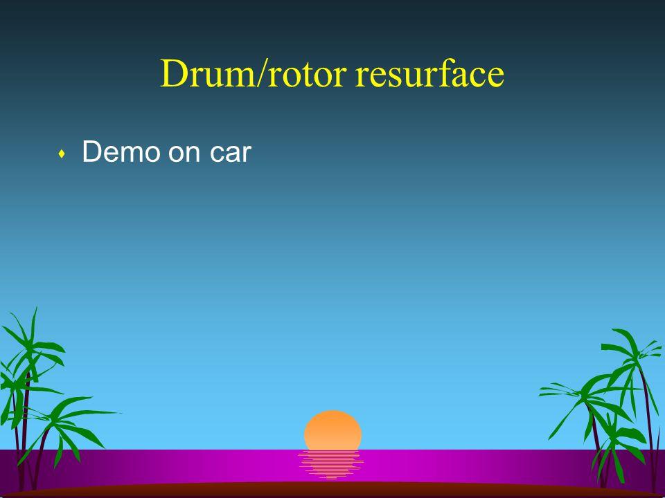 Drum/rotor resurface s Demo on car