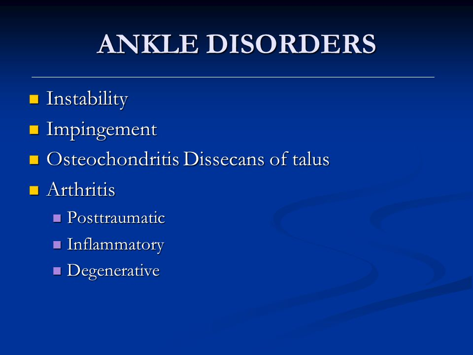 ANKLE INSTABILITY Repeated acute inversion injuries/laxity Repeated acute inversion injuries/laxity Presentation with pain and instability Presentation with pain and instability Diagnosis: tenderness, anterior draw Diagnosis: tenderness, anterior draw Imaging: stress X-rays, MRI Imaging: stress X-rays, MRI Treatment Treatment Conservative - physiotherapy, splints Conservative - physiotherapy, splints Surgical – primary repair/reconstructive procedures Surgical – primary repair/reconstructive procedures