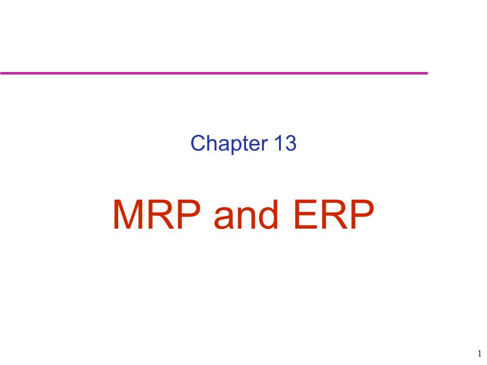 32 Enterprise resource planning (ERP): An expanded effort to integrate standardized record keeping that will permit information sharing throughout the organization Strategic considerations –High initial cost –High cost to maintain –Future upgrades –Training See ERP courses in the course catalog ERP