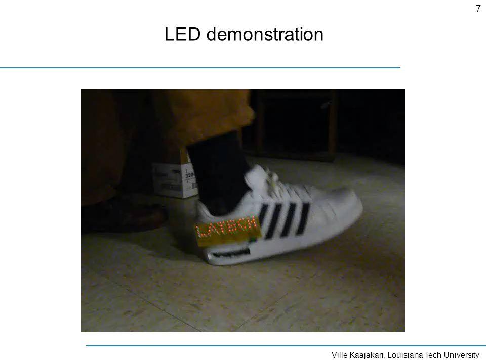 Ville Kaajakari, Louisiana Tech University 7 LED demonstration