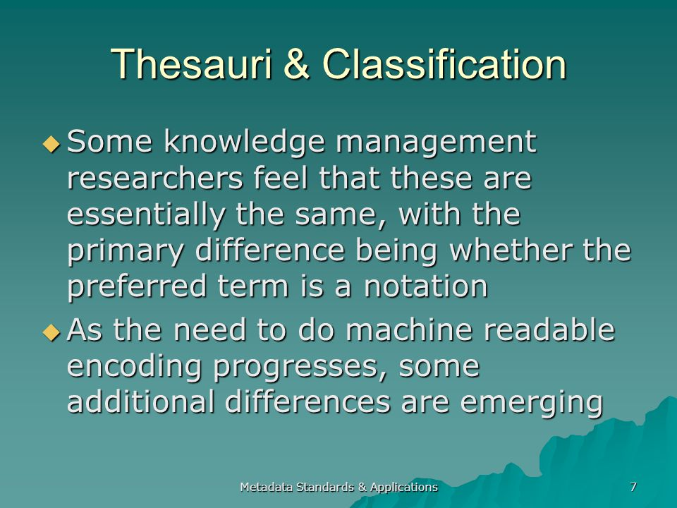 Metadata Standards & Applications 58 Acknowledgements Some slides used here are from presentations by Marcia Zeng and Alistair Miles Some slides used here are from presentations by Marcia Zeng and Alistair Miles