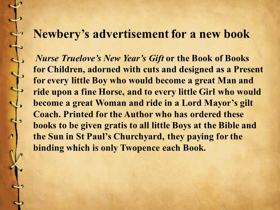 Newberys advertisement for a new book Nurse Trueloves New Years Gift or the Book of Books for Children, adorned with cuts and designed as a Present fo