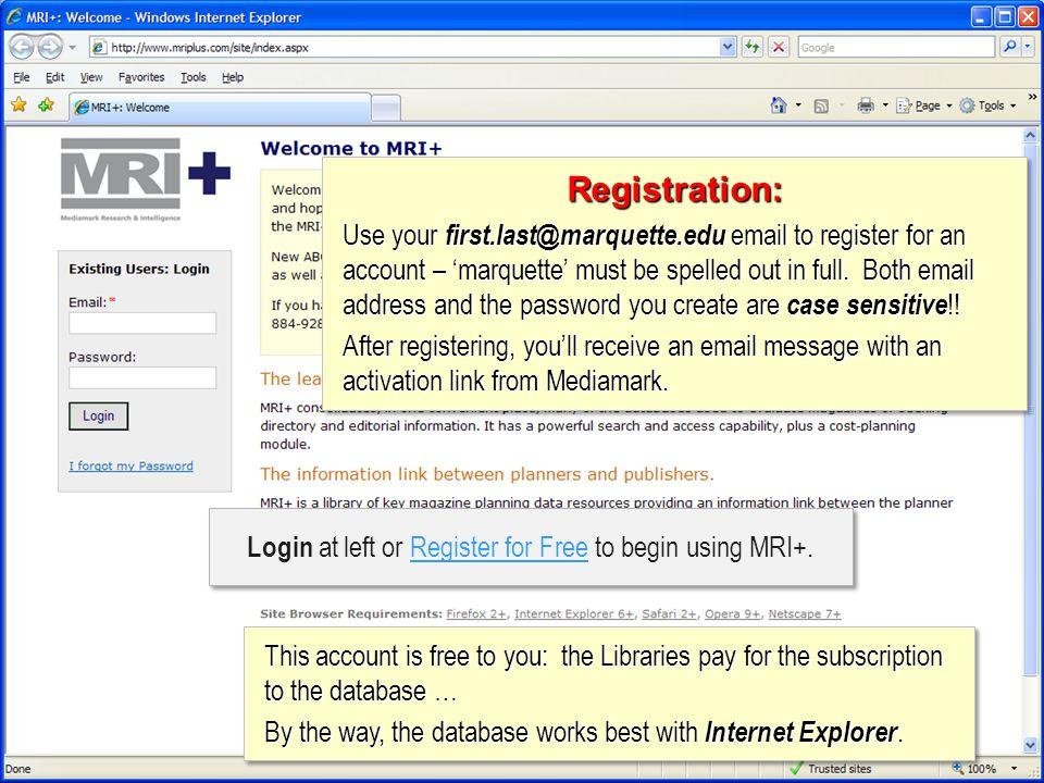 Login at left or Register for Free to begin using MRI+.
