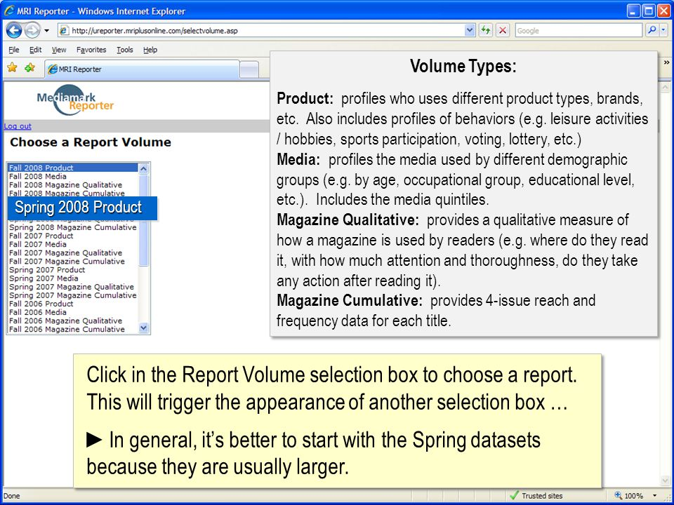 Click in the Report Volume selection box to choose a report. This will trigger the appearance of another selection box … In general, its better to sta