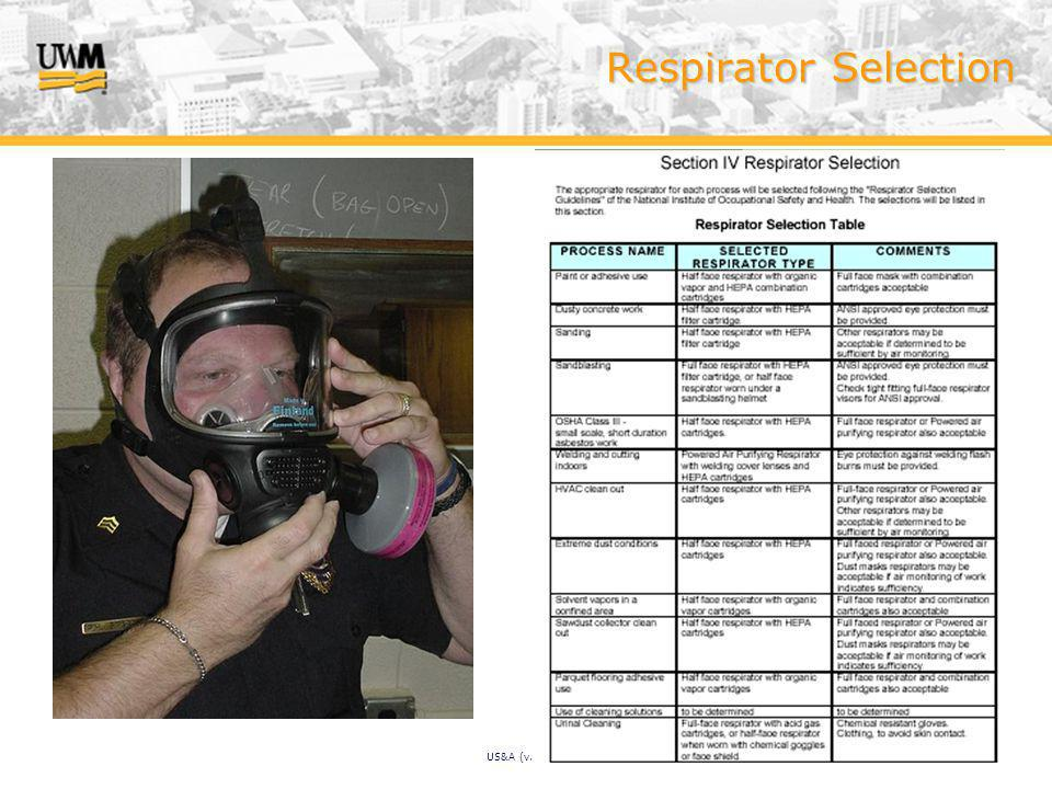 US&A (v. 2/07) Respirator Selection
