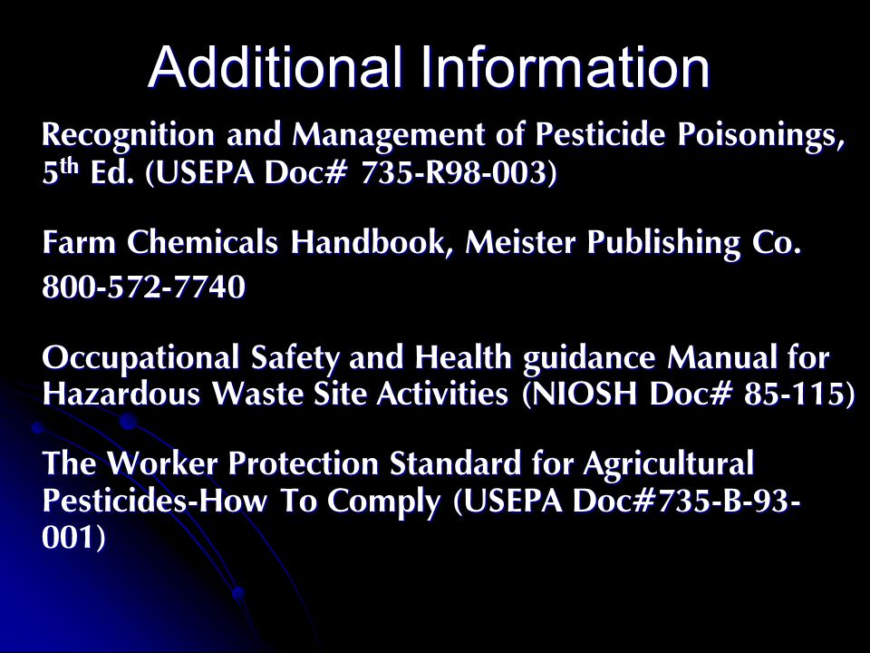 Additional Information Recognition and Management of Pesticide Poisonings, 5 th Ed.