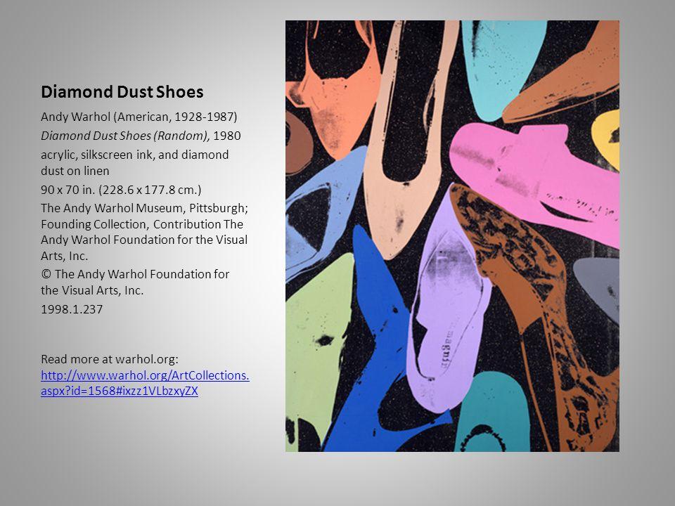 Diamond Dust Shoes Andy Warhol (American, 1928-1987) Diamond Dust Shoes (Random), 1980 acrylic, silkscreen ink, and diamond dust on linen 90 x 70 in.