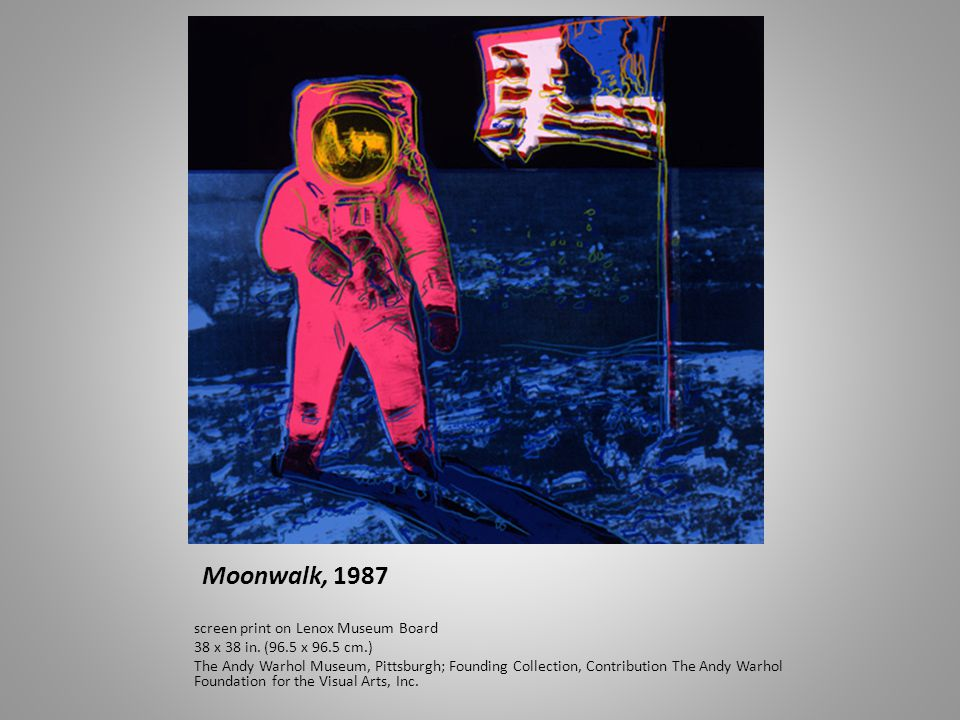Moonwalk, 1987 screen print on Lenox Museum Board 38 x 38 in. (96.5 x 96.5 cm.) The Andy Warhol Museum, Pittsburgh; Founding Collection, Contribution