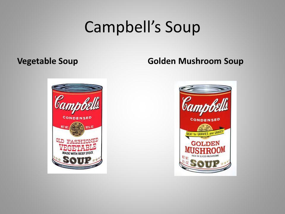 Campbells Soup Vegetable SoupGolden Mushroom Soup