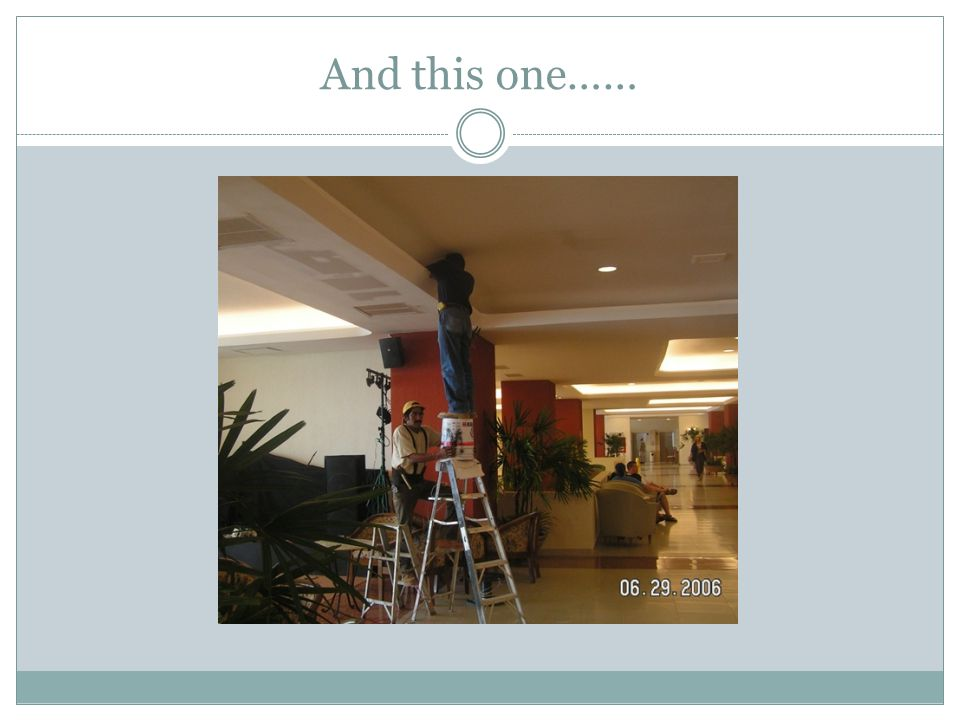 Choose the correct ladder 3 considerations…….Height….is the ladder tall enough??.