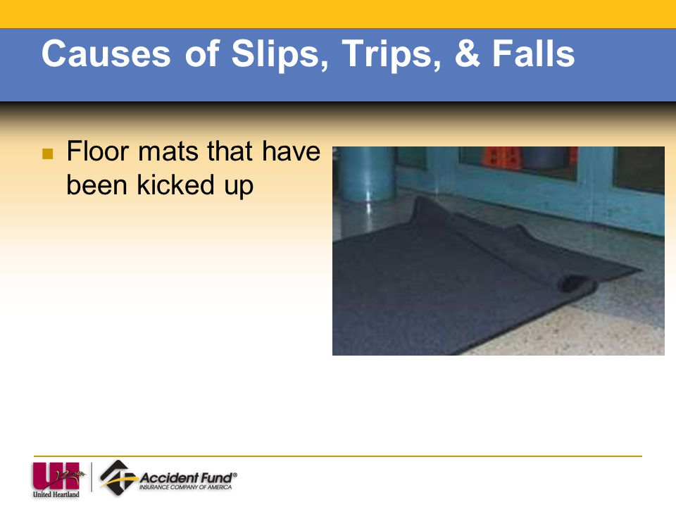 Causes of Slips, Trips, & Falls Spills
