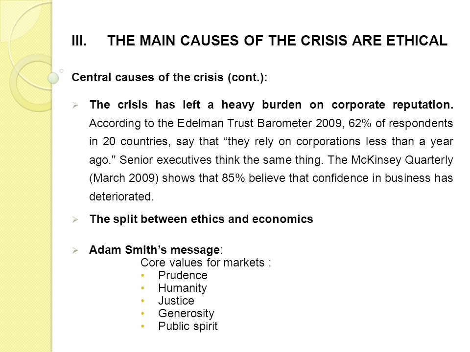 Central causes of the crisis (cont.): The crisis has left a heavy burden on corporate reputation.