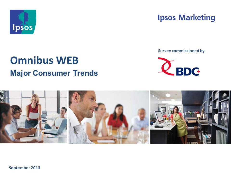 Omnibus WEB Major Consumer Trends September 2013 Survey commissioned by