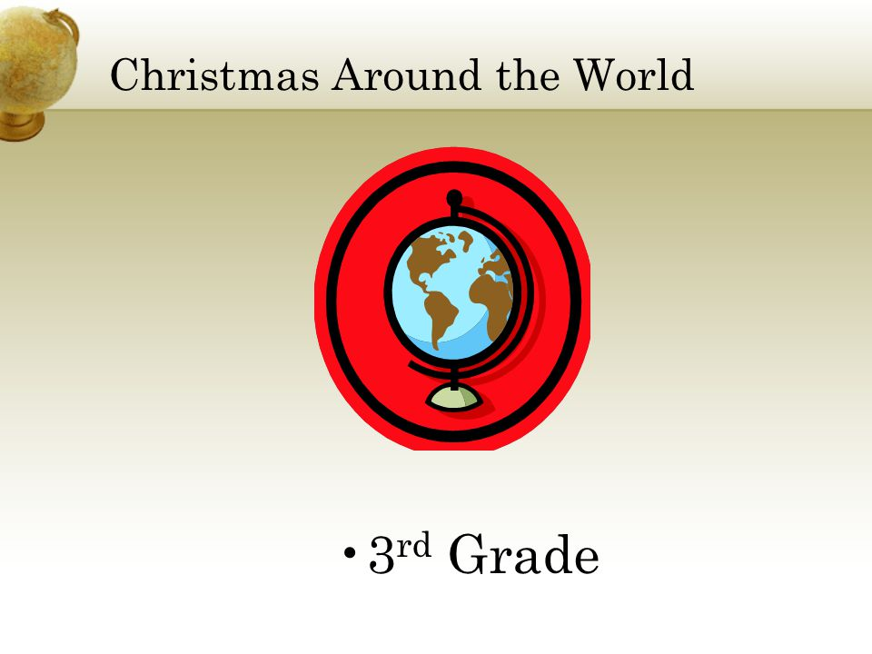 Christmas Around the World 3 rd Grade
