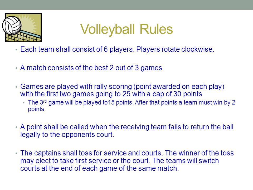 Volleyball Rules Honesty in officiating makes the game more enjoyable for all.