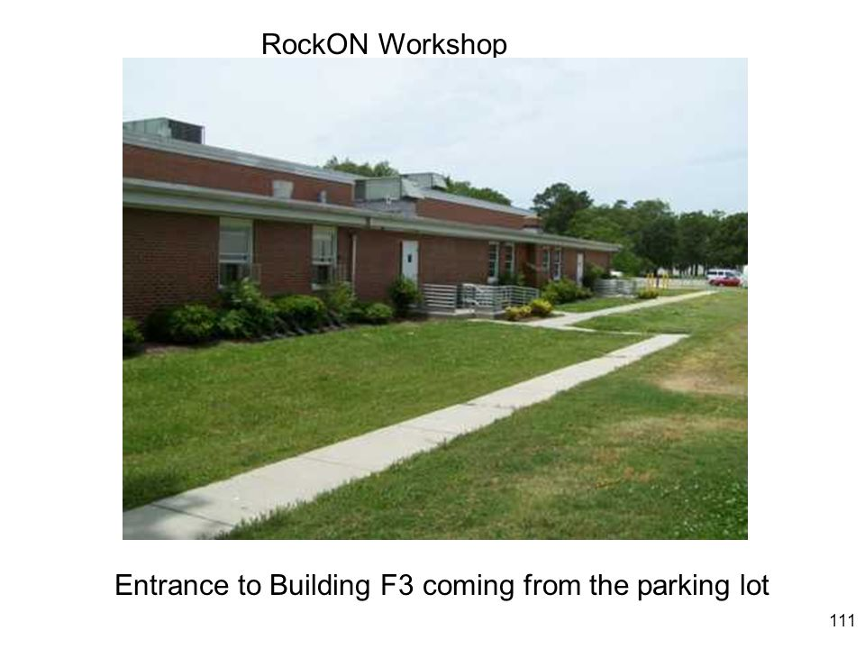 111 RockON Workshop Entrance to Building F3 coming from the parking lot