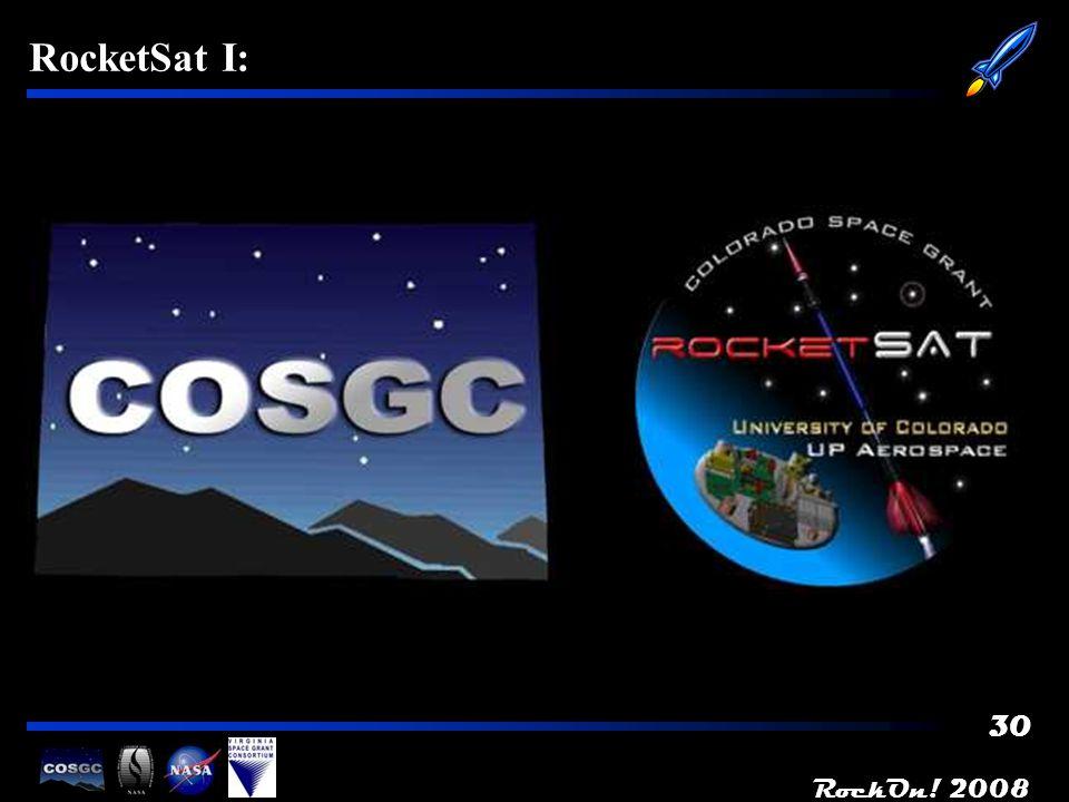 RockOn! 2008 30 RocketSat I: