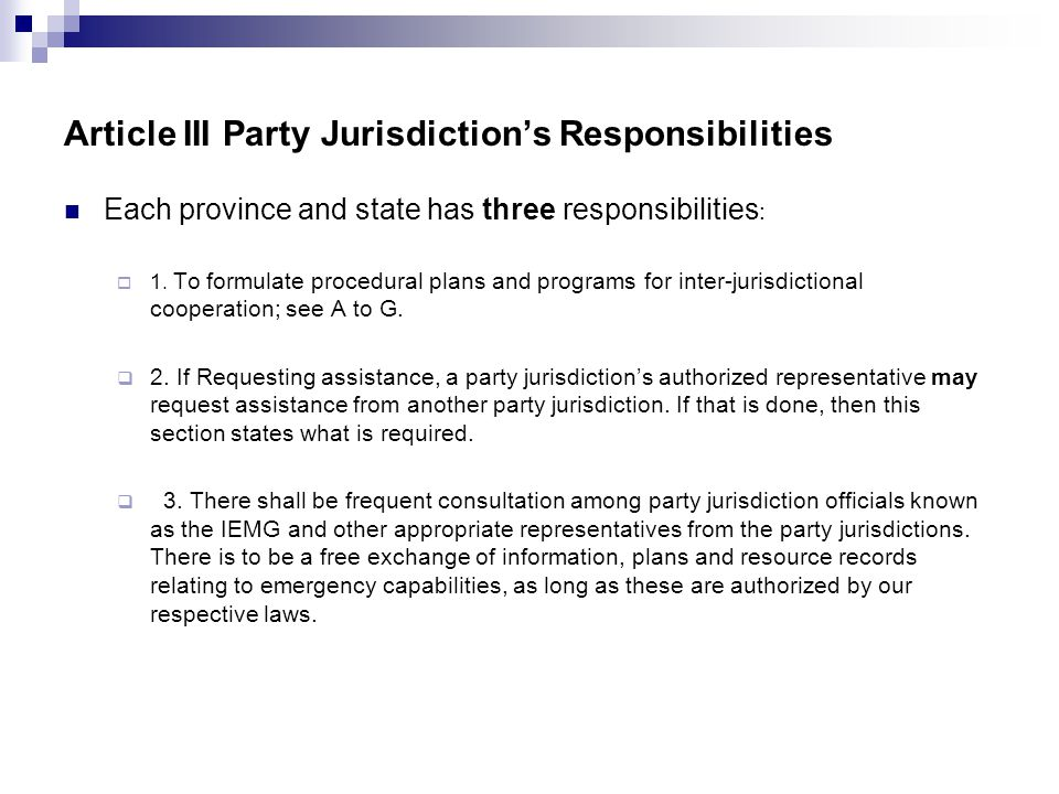 Article III Party Jurisdictions Responsibilities Each province and state has three responsibilities : 1. To formulate procedural plans and programs fo