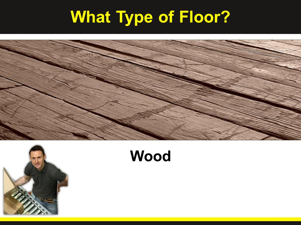 What Type of Floor Wood