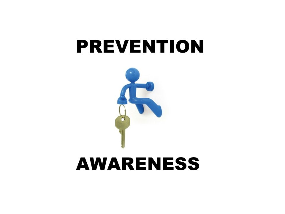 PREVENTION AWARENESS