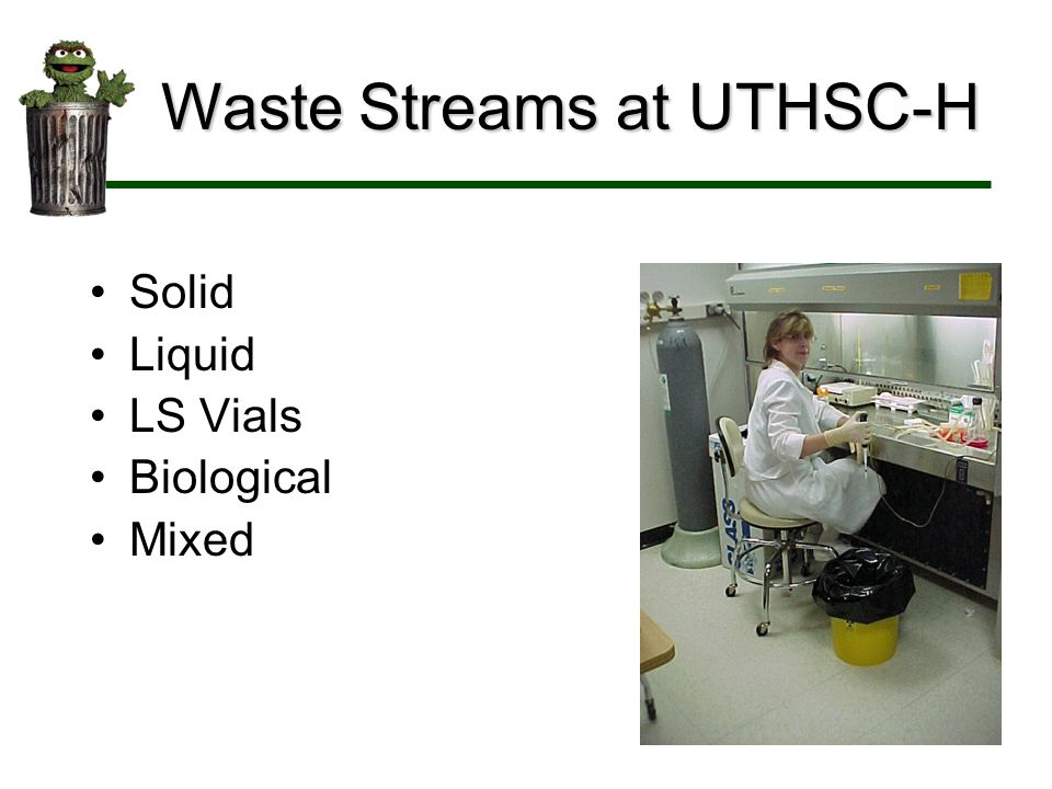 Solid Liquid LS Vials Biological Mixed Waste Streams at UTHSC-H