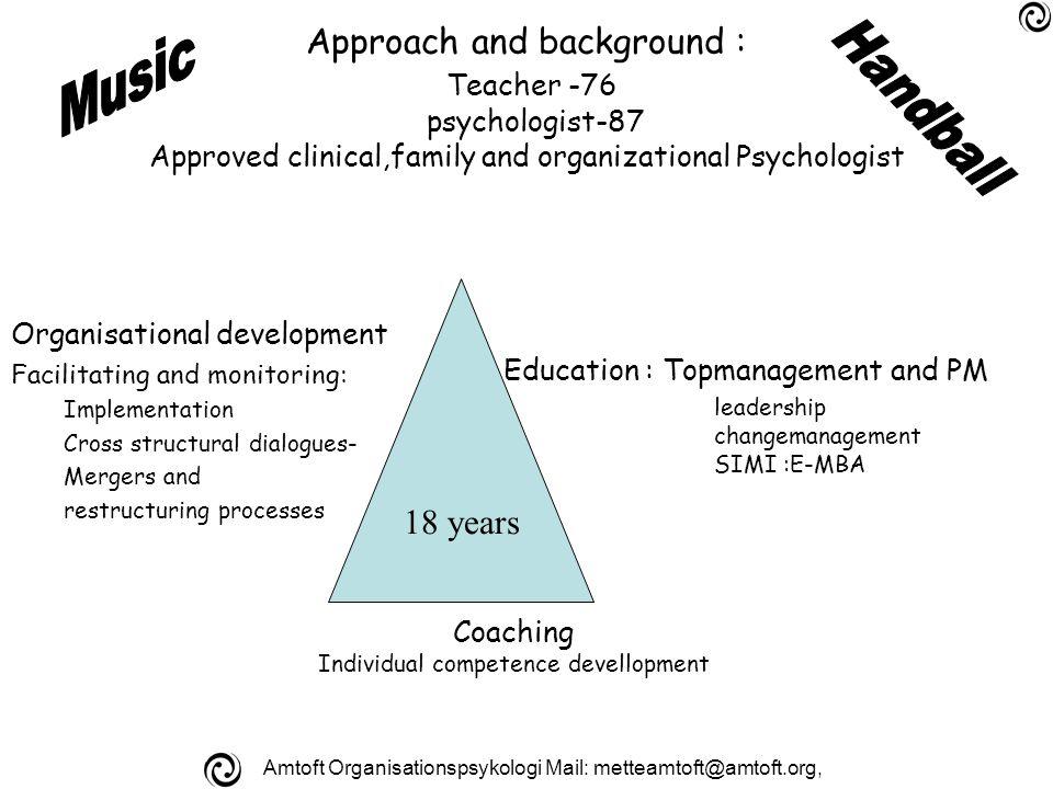 Amtoft Organisationspsykologi Mail: metteamtoft@amtoft.org, Several tools and good advices