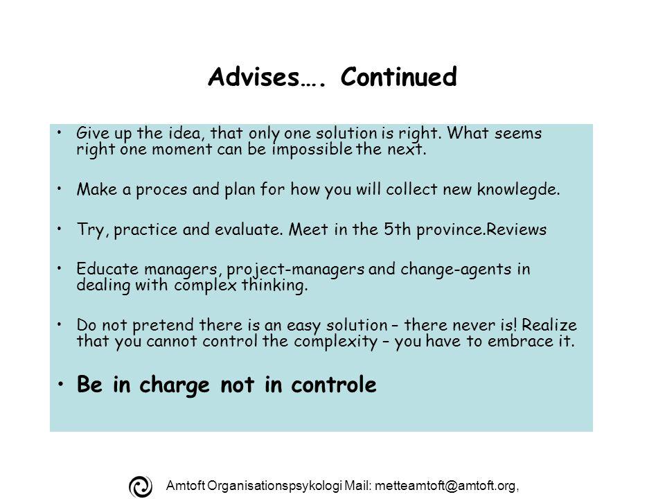 Amtoft Organisationspsykologi Mail: metteamtoft@amtoft.org, Advises….