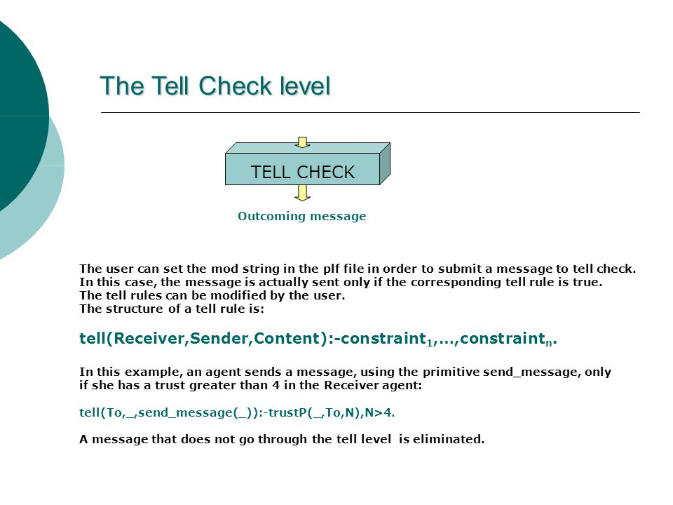 The Tell Check level The user can set the mod string in the plf file in order to submit a message to tell check.