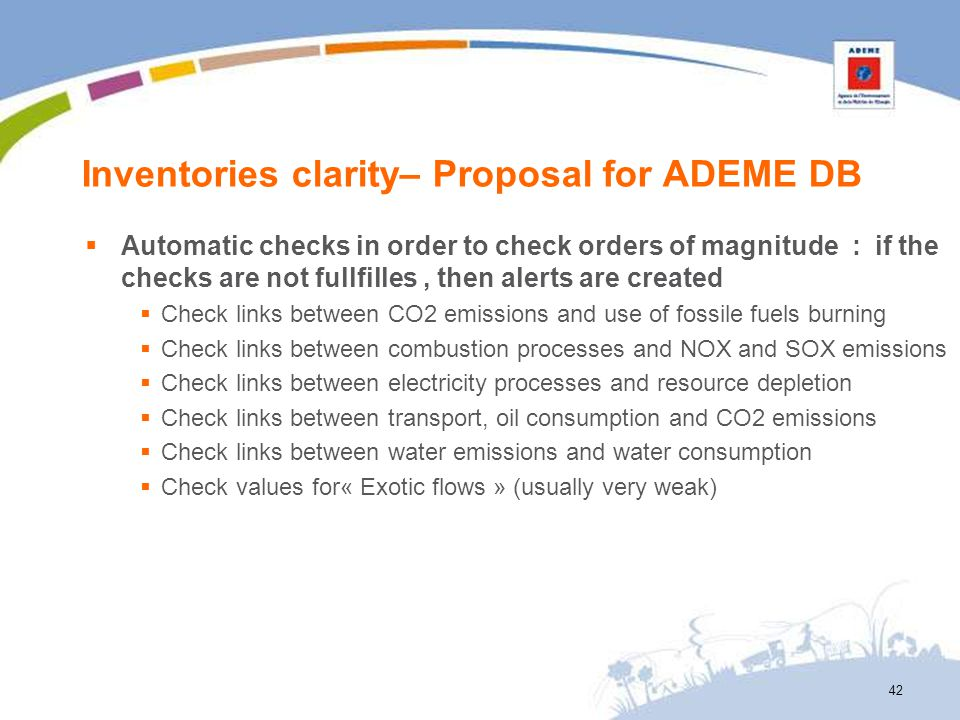 Inventories clarity– Proposal for ADEME DB Automatic checks in order to check orders of magnitude : if the checks are not fullfilles, then alerts are