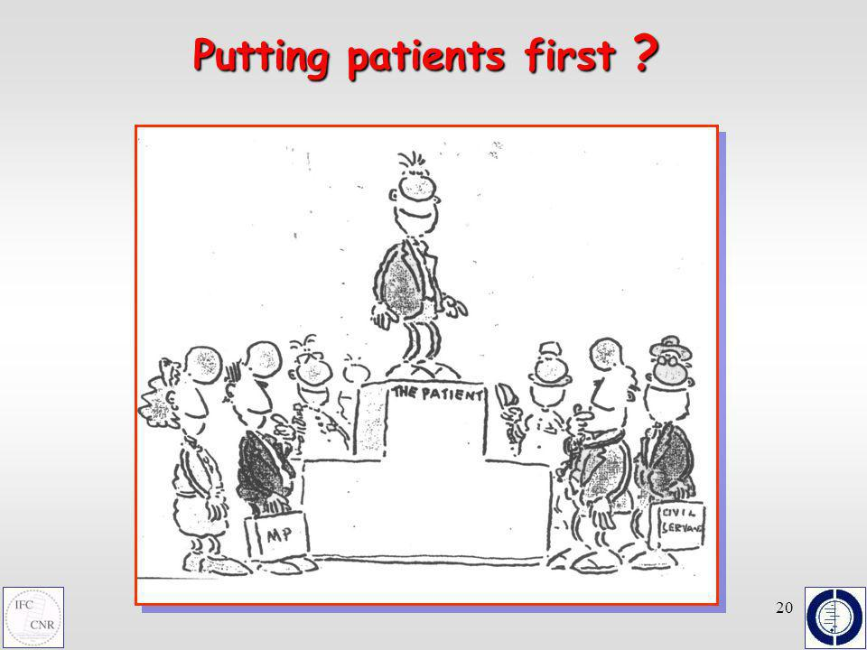 20 Putting patients first ?