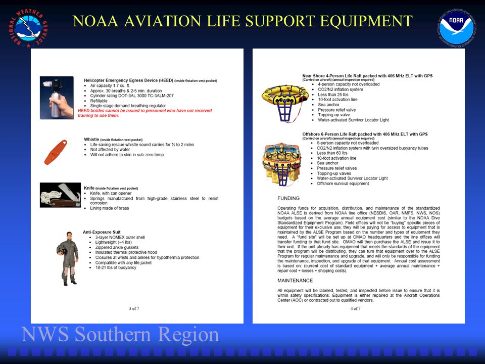 NWS Southern Region NOAA AVIATION LIFE SUPPORT EQUIPMENT