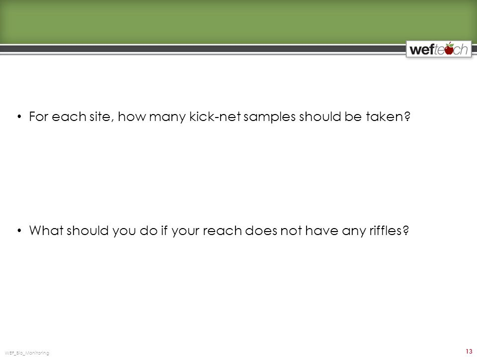 For each site, how many kick-net samples should be taken.