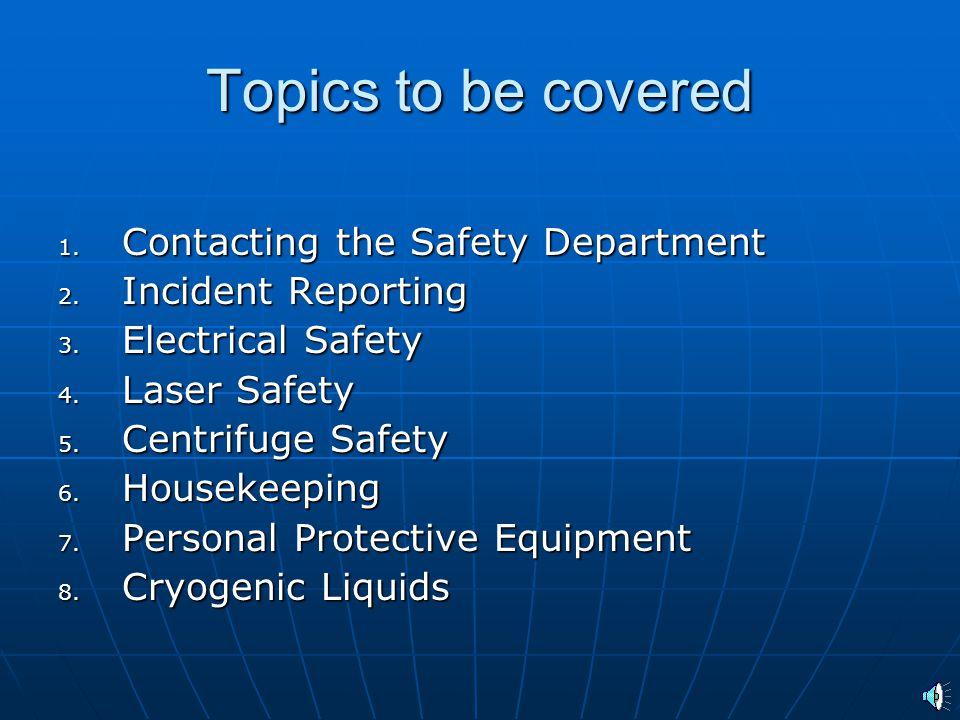 West Virginia University Laboratory Training Module 3. General Laboratory Safety