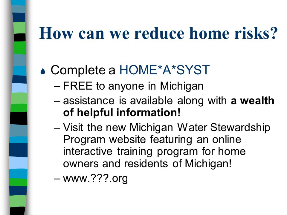 How can we reduce home risks.