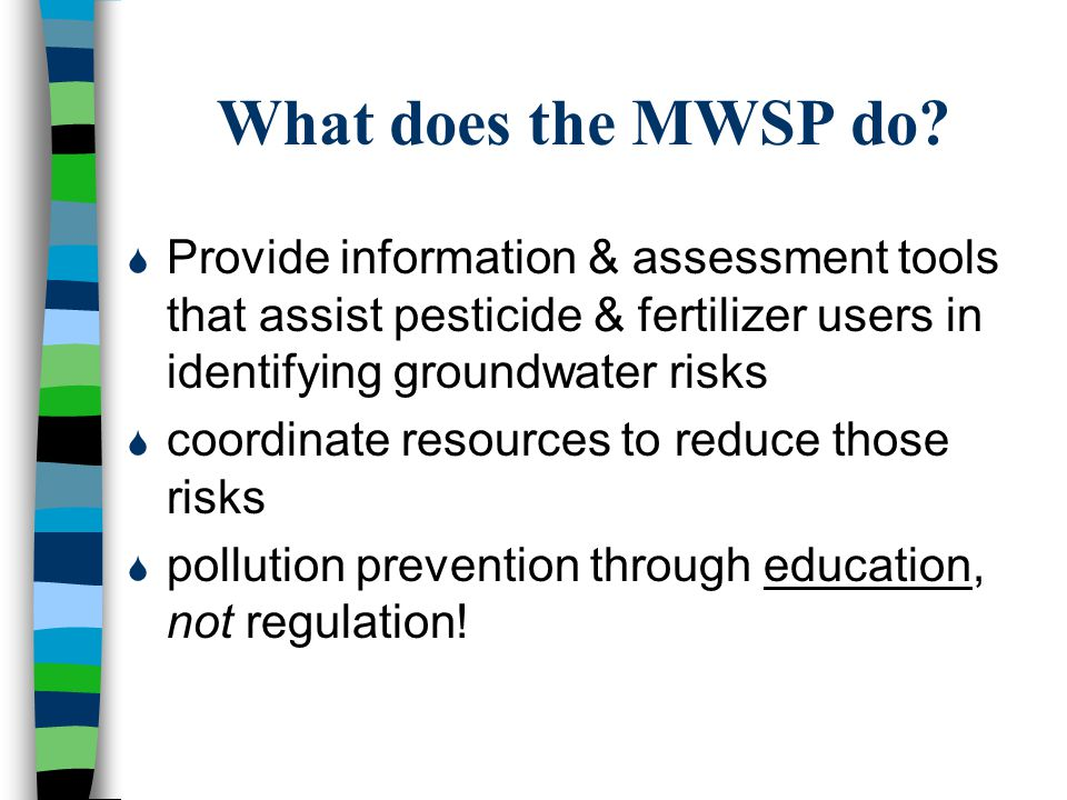What does the MWSP do.